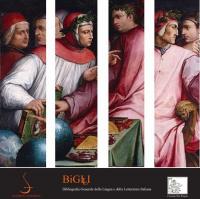 BIGLI Bibliografia Generale dell Lingua e della Letteratura Italiana